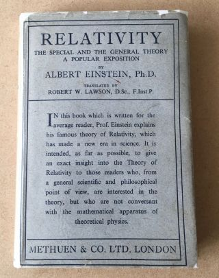 RELATIVITY. The Special and the General Theory. A popular exposition. Translated by Robert W....