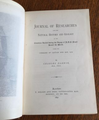 JOURNAL OF RESEARCHES. Into the Natural History and Geology of the Countries Visited during the Voyage of H. M.S. Beagle round the World under the command of Captain Fitz Roy, R.N.