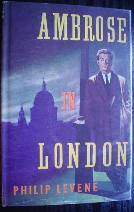 AMBROSE IN LONDON. PHILIP LEVENE.