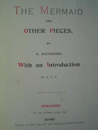 THE MERMAID AND OTHER PIECES. With an introduction by S. C. F. PATTERSON. E