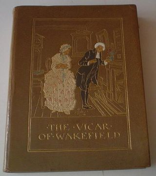 THE VICAR OF WAKEFIELD. RACKHAM. ARTHUR. Illustrates., GOLDSMITH. OLIVER