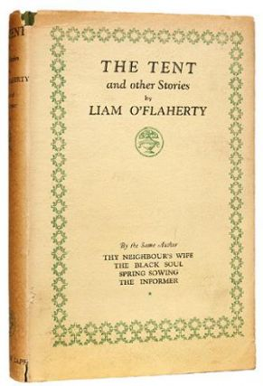 THE TENT. And other stories. O'FLAHERTY. LIAM