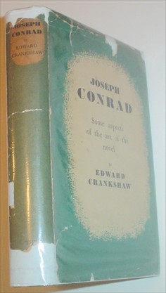 JOSEPH CONRAD. Some aspects of the art of the novel. CRANKSHAW. EDWARD