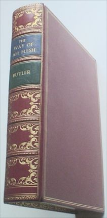 THE WAY OF ALL FLESH. BUTLER. SAMUEL., FARLEIGH. JOHN. Illustrates