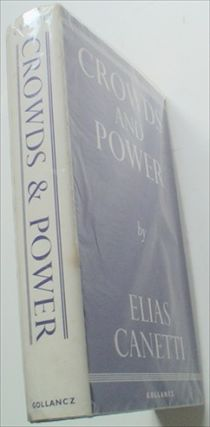 CROWDS AND POWER. Translated from the German by Carol Stewart. CANETTI ELIAS.