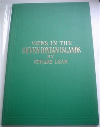 VIEWS IN THE SEVEN IONIAN ISLANDS. Drawn from nature and on stone. LEAR. EDWARD
