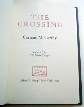 ALL THE PRETTY HORSES. ---- THE CROSSING. ---- CITIES OF THE PLAIN. The Border Trilogy.