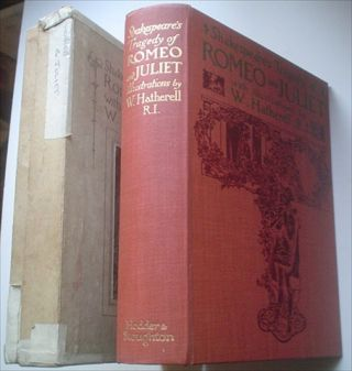 ROMEO AND JULIET. Shakespeare's Tragedy of. SHAKESPEARE. WILLIAM., HATHERELL. . R. I., Illiam