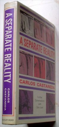 A SEPARATE REALITY. Further Conversations with Don Juan. CASTANEDA. CARLOS