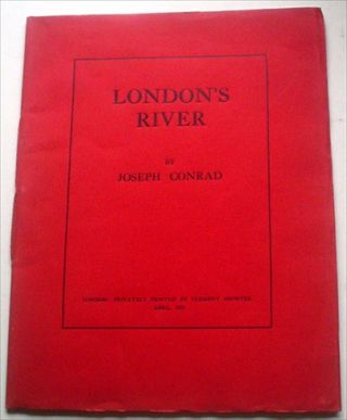 LONDON'S RIVER. CONRAD. JOSEPH.