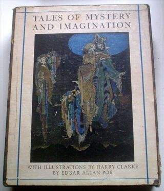 TALES OF MYSTERY AND IMAGINATION. CLARKE. HARRY. Illustrates., POE. EDGAR ALLAN