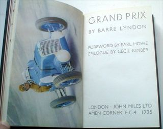 GRAND PRIX. Foreword by Earl Howe. Epilogue by Cecil Kimber. LYNDON. BARRE.