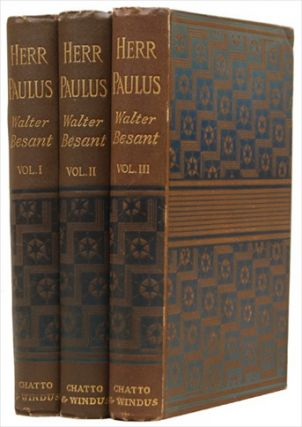 HERR PAULUS. His Rise, His Greatness, and His Fall. In Three Volumes. BESANT. WALTER