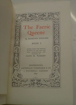 THE FAERIE QUEENE. Edited from the original editions of 1590 and 1596 with an Introduction and Glossary by Kate M. Warren.