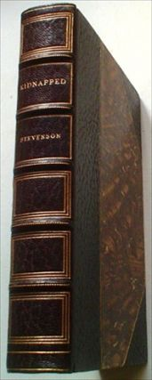 KIDNAPPED. Being memoirs of the Adventures of David Balfour in the year 1751. STEVENSON. ROBERT...