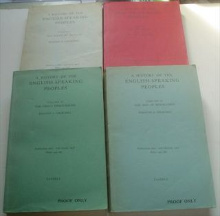 A HISTORY OF THE ENGLISH SPEAKING PEOPLES. Proof copies. CHURCHILL. WINSTON. S.