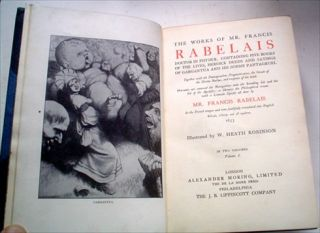THE WORKS OF MR. FRANCIS RABELAIS. Doctor in Physick. Containing five books of the lives, heroic deeds and sayings of Gargantua and his sonne Pantagruel.