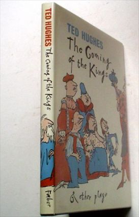 THE COMING OF THE KINGS. And other plays. HUGHES. TED