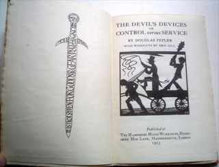 THE DEVIL'S DEVICES, OR, CONTROL VERSUS SERVICE.. With woodcuts by Eric Gill.
