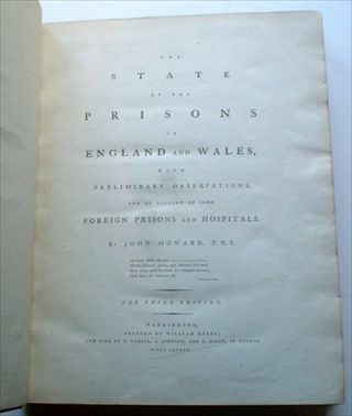THE STATE OF THE PRISONS IN ENGLAND AND WALES.-- Leona Baumgartner copy. With preliminary observations and an account of some Foreign Prisons and Hospitals. The Third Edition.