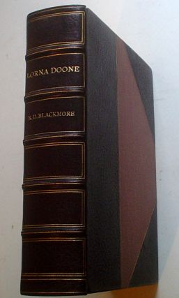 LORNA DOONE. A Romance of Exmoor. The Dulverton Edition. BLACKMORE. R. D., Brock. Charles E.,...