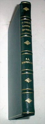 A CHILD`S GARDEN OF VERSES. STEVENSON. ROBERT LOUIS., ROBINSON. CHARLES. Illustrates