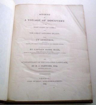 ACCOUNT OF A VOYAGE OF DISCOVERY TO THE WEST COAST OF COREA, AND THE GREAT LOO-CHOO ISLAND. With...