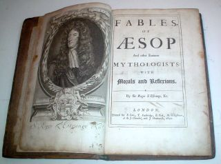FABLES, OF AESOP. And Other Eminent Mythologists with Morals and Reflections. AESOP., SIR ROGER L'ESTRANGE.