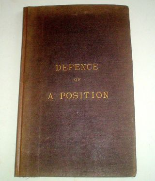 THE DEFENCE OF A POSITION. Selected as a field of Battle. -- Royal Engineer prize essay for 1875....