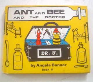 ANT AND BEE AND THE DOCTOR. Book 11. BANNER. ANGELA