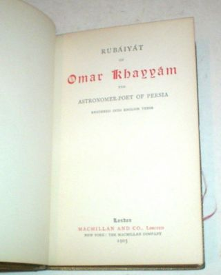 THE RUBAIYAT OF OMAR KHAYYAM. The Astronomer Poet of Persia. Rendered into English Verse. (Translated by Edward Fitzgerald).