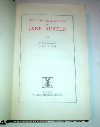 THE COMPLETE NOVELS. Sense and Sensibility. - Pride and Prejudice. - Mansfield Park. - Emma. - Northanger Abbey & Persuasion. With an introduction by J. C. Squire.