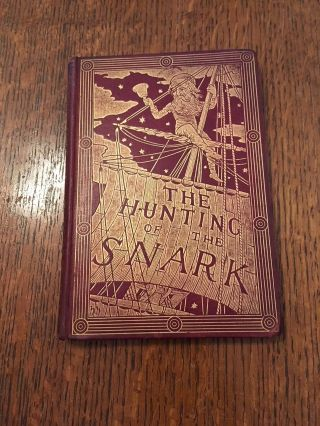 THE HUNTING OF THE SNARK. an Agony of Eight Fits. LEWIS CARROLL