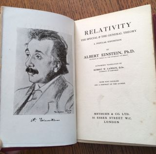 RELATIVITY. The special and the General Theory. A popular exposition. Translated by Robert W. Lawson. D.Sc.