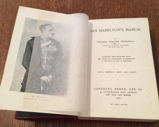 IAN HAMILTON`S MARCH. Together with extracts from the Diary of Lieutenant H. Frankland. A Prisoner of war at Pretoria.