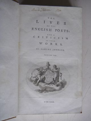 THE LIVES OF THE ENGLISH POETS. And a criticism of their works.