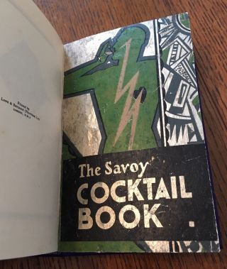 THE SAVOY COCKTAIL BOOK. Compiled by Harry Craddock of the Savoy Hotel, London. Decorations by Gilbert Rumbold.