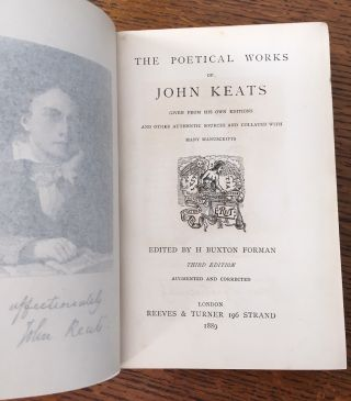 THE POETICAL WORKS. Given from his own editions and other authentic sources and collated with many manuscripts. Edited by H. Buxton Forman. Third edition, Augmented and corected.