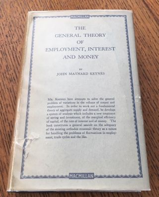 THE GENERAL THEORY OF EMPLOYMENT INTEREST AND MONEY. KEYNES. JOHN MAYNARD