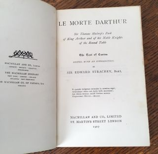LE MORTE DARTHUR. Sir Thomas Malory's book of King Arthur and his noble Knights of the Round Table. The text of Caxton edited, with an introduction by Sir Edward Strachey, Bart.
