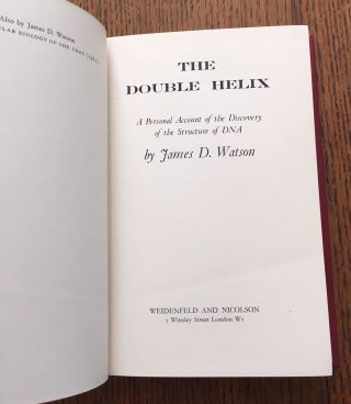 THE DOUBLE HELIX. A personal account of the discovery of DNA.
