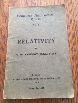 RELATIVITY. Edinburgh mathematical tracts, No. 3. CONWAY. ARTHUR W.