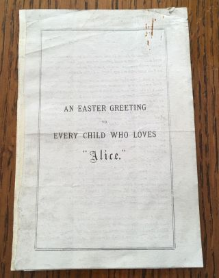 AN EASTER GREETING TO EVERY CHILD WHO LOVES ALICE. CARROLL. LEWIS